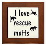 I Love Rescue Mutts Framed Tile