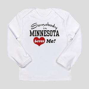 Somebody in Minnesota Loves Me Long Sleeve T-Shirt