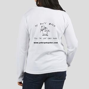 It aint Over Women's Long Sleeve T-Shirt