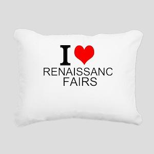 I Love Renaissance Fairs Rectangular Canvas Pillow