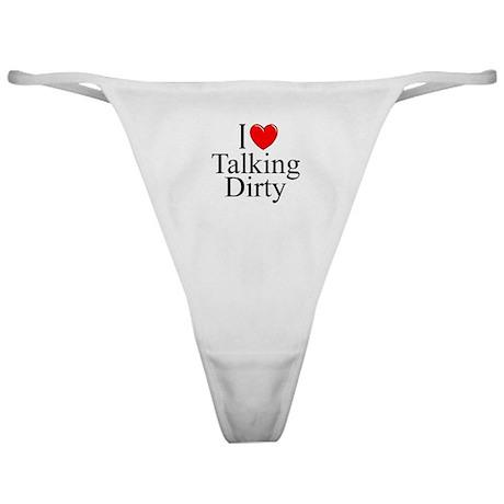 I Love Dirty Panties