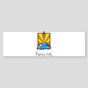 King me. Bumper Sticker