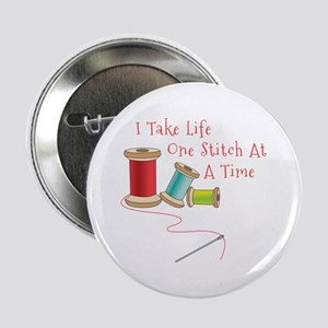 """One Stitch at a Time 2.25"""" Button"""