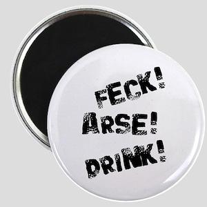 Feck! Arse! Drink! Magnet