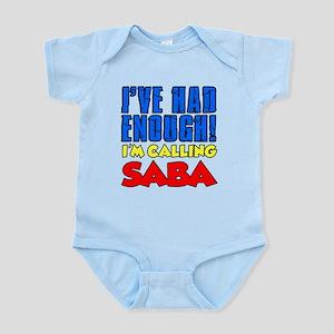 Had Enough Calling Saba Body Suit