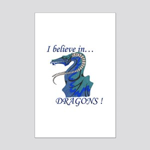 I Believe in DRAGONS! Mini Poster Print
