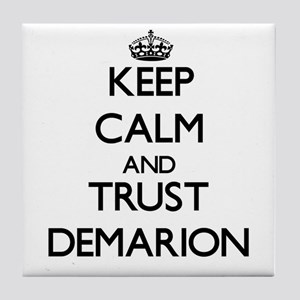 Keep Calm and TRUST Demarion Tile Coaster