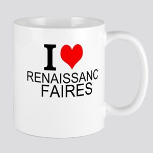 I Love Renaissance Faires Mugs