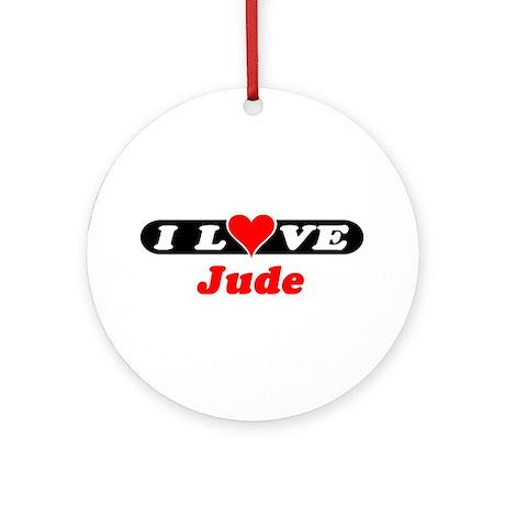 I Love Jude Ornament (Round)