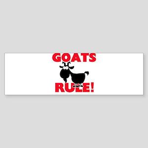 Goats Rule! Bumper Sticker