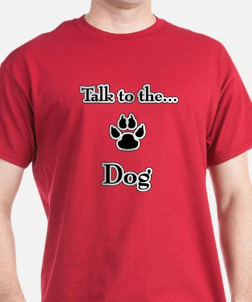 Dog Talk T-Shirt