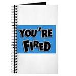 You're Fired Journal