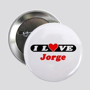 I Love Jorge Button