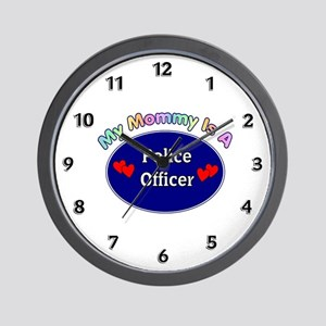 My Police Mommy Wall Clock