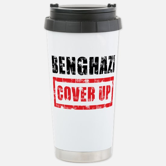 Benghazi Cover Up Stainless Steel Travel Mug