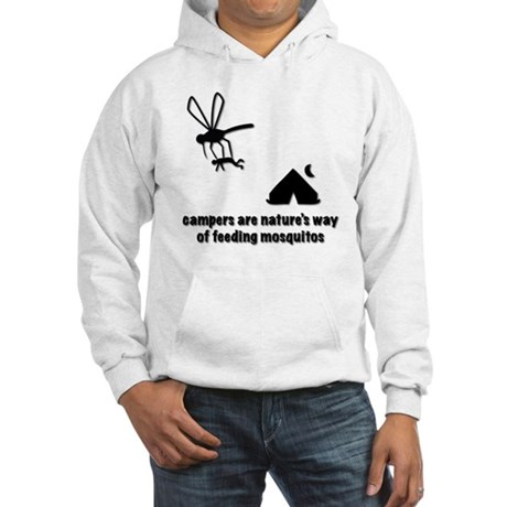 Campers are natures way of feedi Hooded Sweatshirt