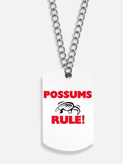 Possums Rule! Dog Tags