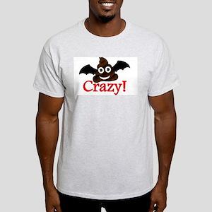 Batshit Crazy T-Shirt