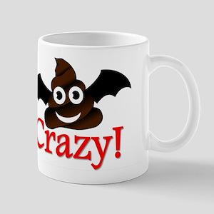 Batshit Crazy Mugs