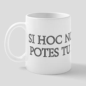 SI HOC NON LEGERE Mug