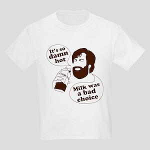 Milk Was a Bad Choice Kids Light T-Shirt