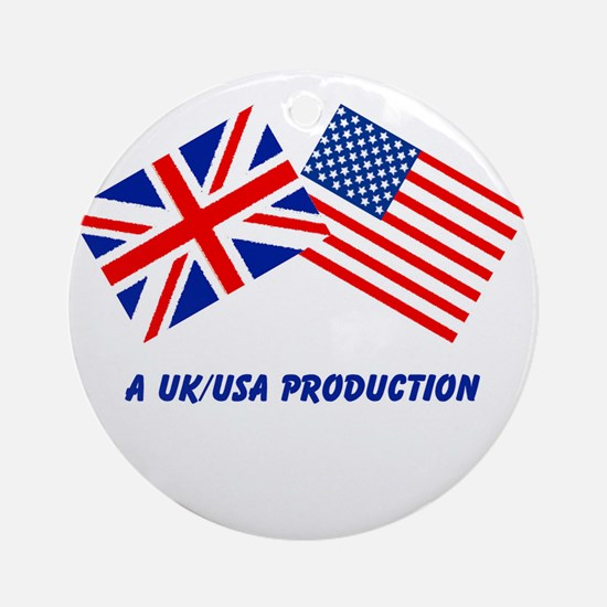 A UK/USA Production Ornament (Round)