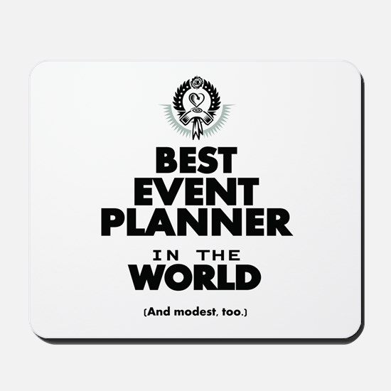 The Best in the World – Event Planner Mousepad