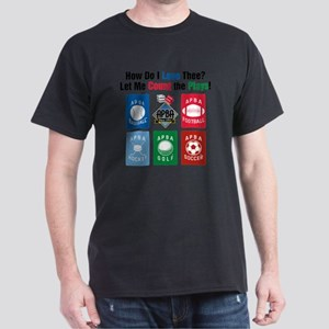 Count the Ways-compact Dark T-Shirt