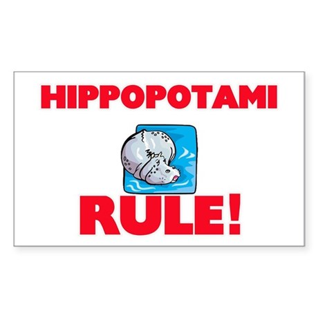 Hippopotami Rule! Sticker