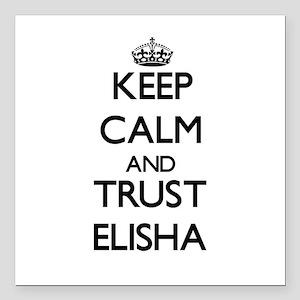 "Keep Calm and TRUST Elisha Square Car Magnet 3"" x"