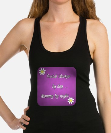 Postal Worker by day Mommy by nigh Tank Top