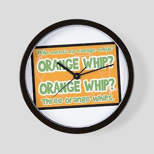 Orange Whip? Wall Clock