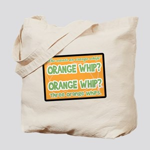 Orange Whip? Tote Bag
