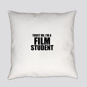 Trust Me, I'm A Film Student Everyday Pillow