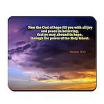 Romans 15:13 Mousepad