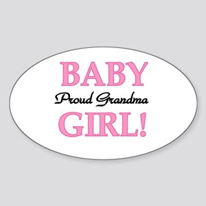 Baby Girl Proud Grandma Oval Sticker
