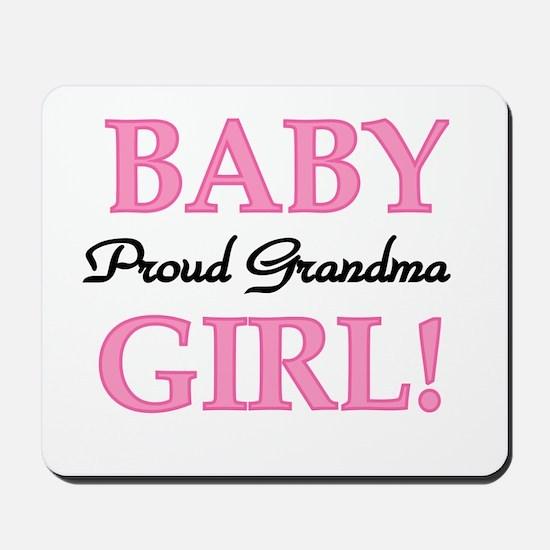 Baby Girl Proud Grandma Mousepad
