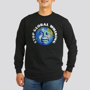 Stop Global Whining - Warming Long Sleeve Dark T-S