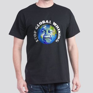 Stop Global Whining - Warming Dark T-Shirt