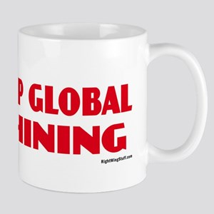 Stop Global Whining - Warming Mug