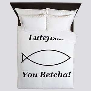 Lutefisk You Betcha Queen Duvet