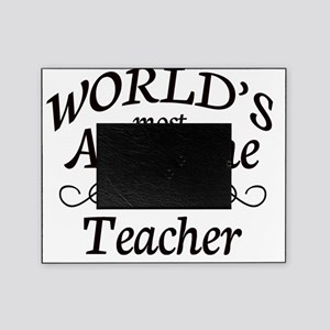 Most Awesome teacher  copy Picture Frame