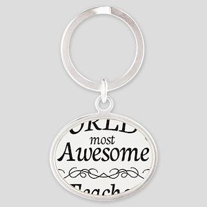 Most Awesome teacher  copy Oval Keychain