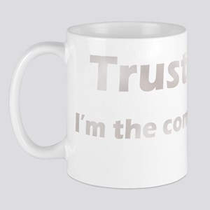 Trust Me, Im the Commissioner Mug