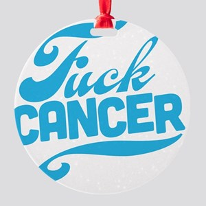 Fuck Cancer Round Ornament