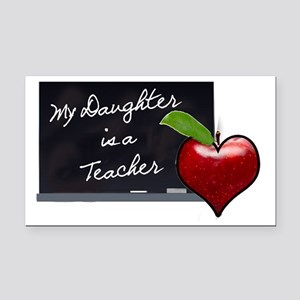 My Daughter is a Teacher Rectangle Car Magnet
