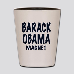 BARACK OBAMA MAGNET  Shot Glass