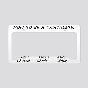 How To Be A Triathlete License Plate Holder