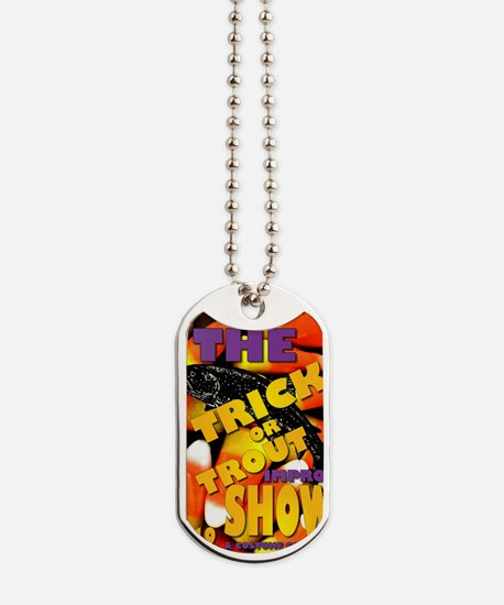 The Trick or Trout Improv Show - HATT Oct Dog Tags