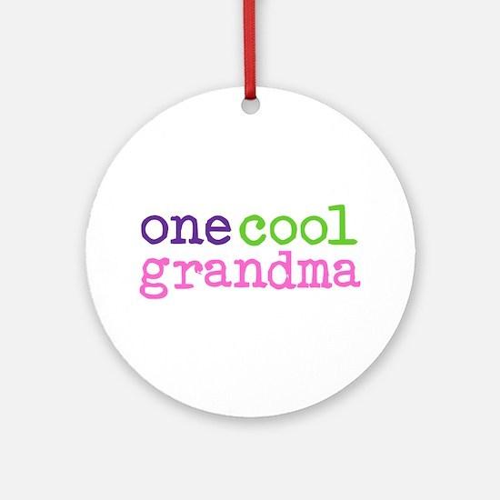 one cool grandma Ornament (Round)